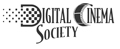 Digital Cinema Society