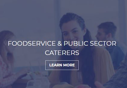 Foodservice and Public Sector Caterers Learn More