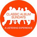 Classic Album Sundays (http://classicalbumsundays.com/)