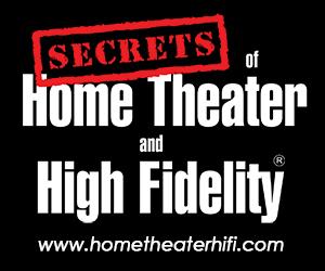 Secrets of Home Theater HiFi