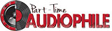 Part-Time Audiophile (http://parttimeaudiophile.com/)